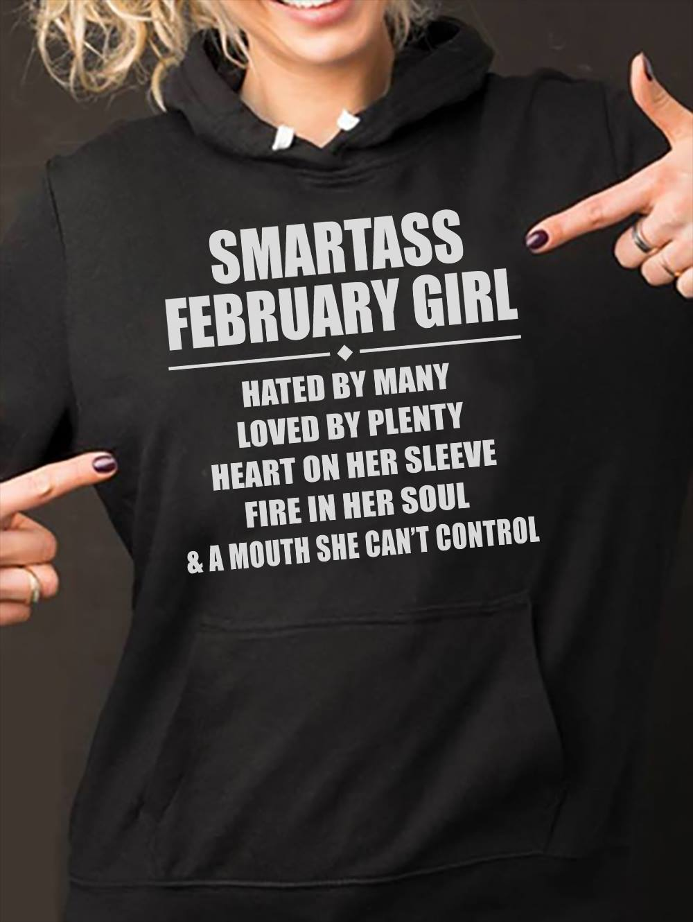 Smartass February Girl Shirt Hated By Many Loved By Plenty